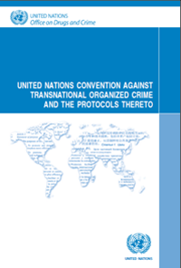 United Nations convention against transnational organized crime and the protocols thereto